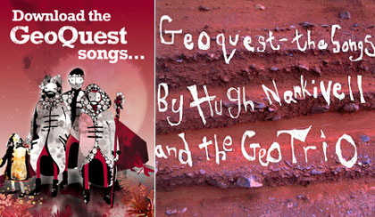 Download the Geoquest songs by Hugh Nankivell and the GeoTrio